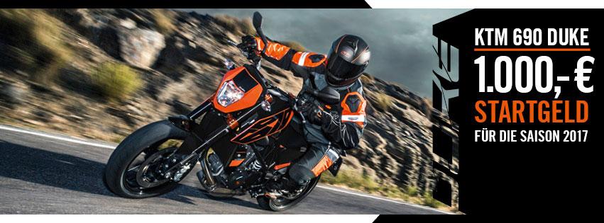 KTM Vertragshändler Motorradsport Schmitt - KTM 690 DUKE 1000 € Startgeld für die Saison 2017